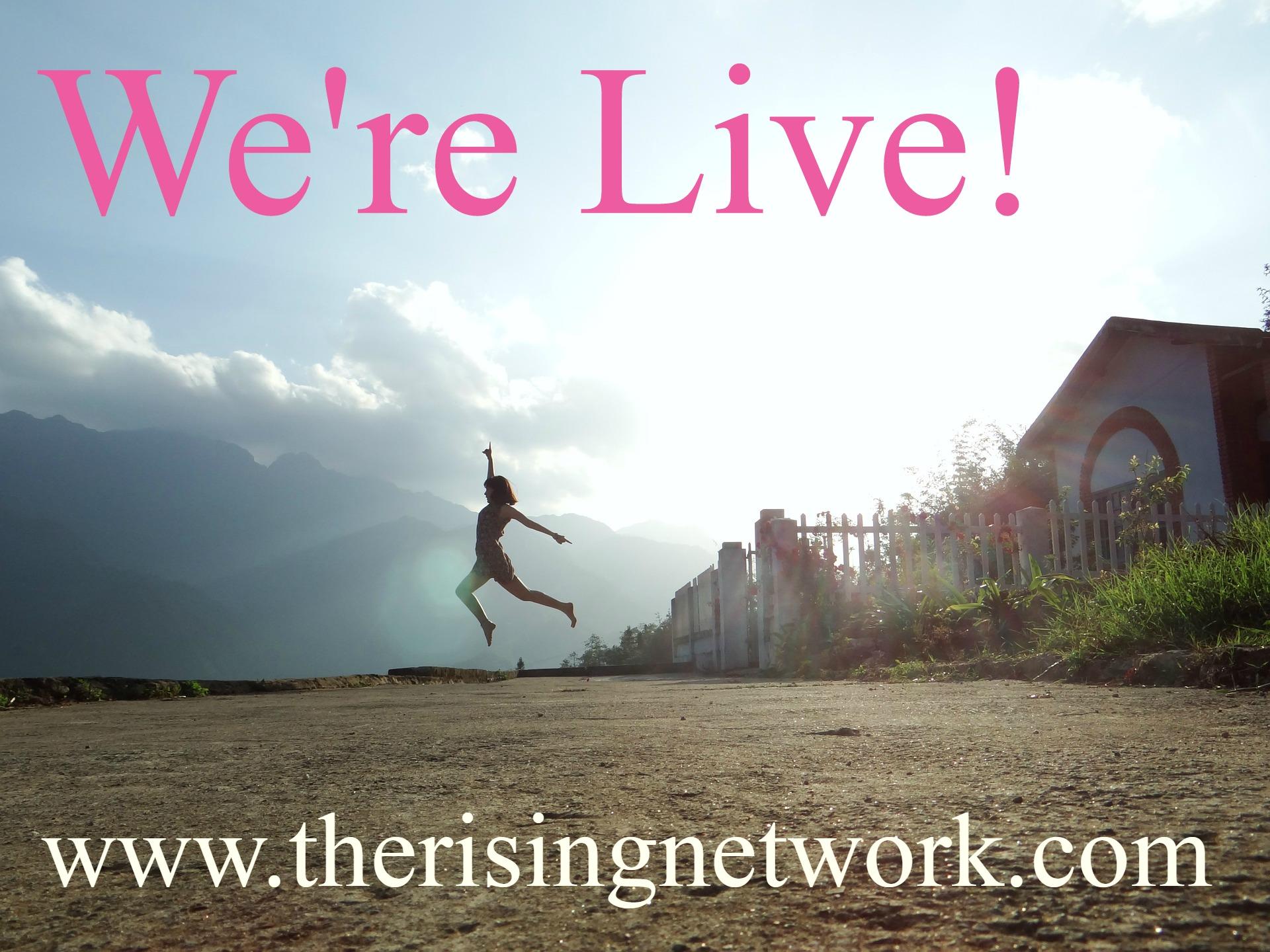 We're Live!