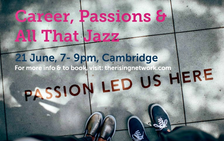 Career Passions and All That Jazz The Rising Network v2