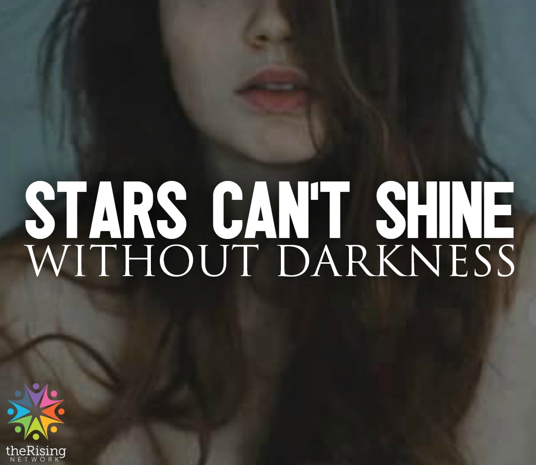 Stars cant shine without darkness website